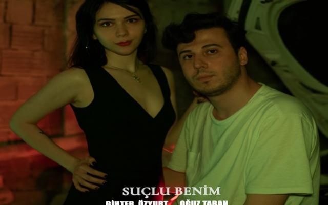 """Oğuz taban ve Bihter Özyurt'tan  yeni tekli """"suçlu benim'"""" yayında!"""
